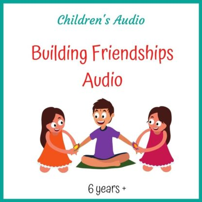 Building Friendships Audio Download