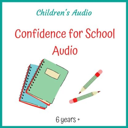 Confidence for School Audio Download