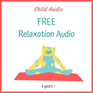 FREE Child Relaxation Audio Download