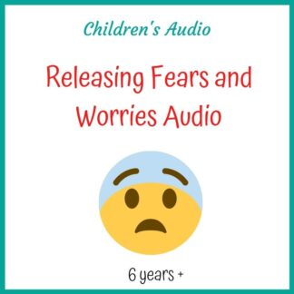 Fears and Worries - Children's Audio Download 6+ yrs