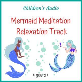 Mermaid Meditation Children's Audio Download