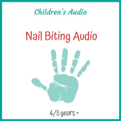 Nail Biting - Children's Audio Download 4+ yrs