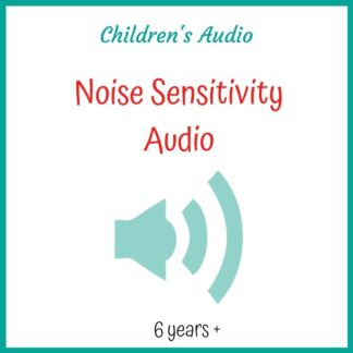 Noise Sensitivity Child's Audio Download