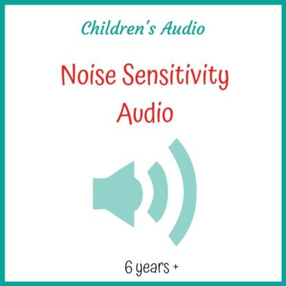 Noise Sensitivity Child's Audio Download